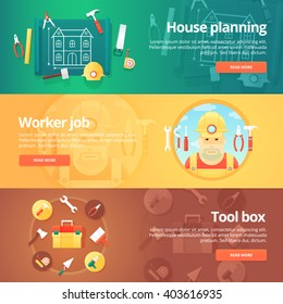 Construction and building banners set. Flat illustrations on the theme of planning of a house, worker or builder job, tool box equipment. Vector design concept.
