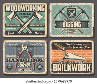 Construction, handy repair and industrial tools shop posters. Vector rusty grunge plates with digging pickaxe and spade, woodworking ax or handy pliers and masonry brickwork trowel