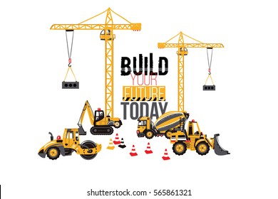 Construction machinery composition. Road roller, bulldozer, mixer, crawler excavator, crane, tractor, build your future today, traffic cones. Baby boy t-shirt design. Road, building machinery.