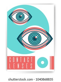 Contact lenses. Ophthalmology abstract poster design with illustration. Human eye vector icon design, geometric style design. Medical illustration for cover, advertisement, poster design.
