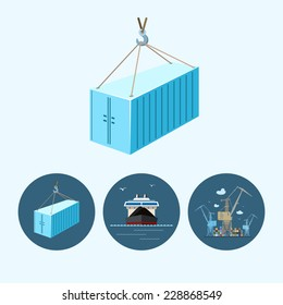 Container hanging on crane hook. Set with 3 round logistic icons, dry cargo ship , crane unloads containers from ship , vector illustration
