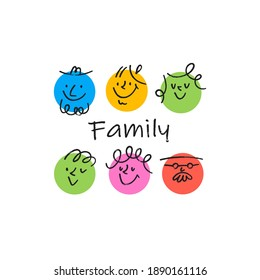 Contemporary Family portrait. Round abstract comic Faces with various Emotions. Crayon drawing style. Different colorful characters. Cartoon style. Flat design. Hand drawn trendy Vector illustration.