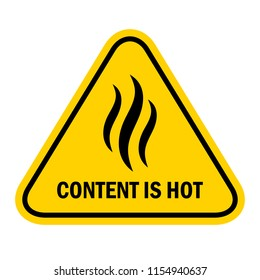 Content is hot warning label illustration isolated on white background