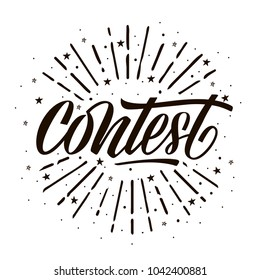 Contest card, banner. Card with calligraphy black text and sunshine. Handwritten modern brush lettering white background isolated vector.