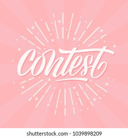 Contest card, banner. Card with calligraphy white text and sunshine. Handwritten modern brush lettering on pink background vector.