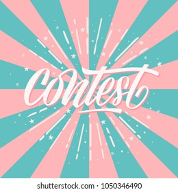 Contest card, banner. Card with calligraphy whitek text and sunshine. Handwritten modern brush lettering on pink ang blue background  vector.