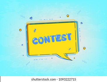 Contest card  with speech bubble and decoration. Banner with text with sliced effect. Element for graphic design and social media post. Vector illustration.