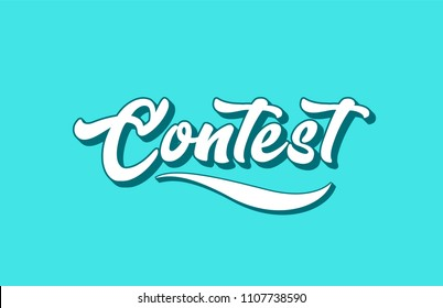 contest hand written word text for typography design. Can be used for a logo, branding or card