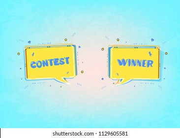 Contest and Winner card  with speech bubble for social media network. Vector illustration.