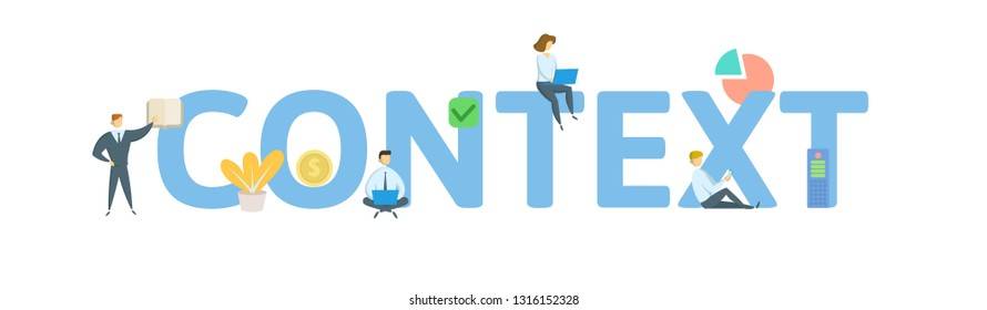 CONTEXT. Concept with people, letters and icons. Colored flat vector illustration. Isolated on white background.