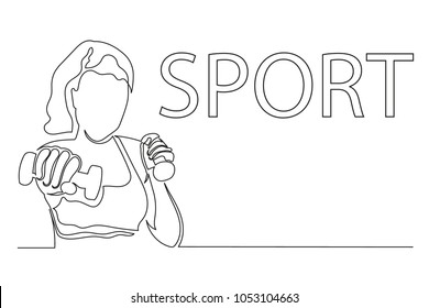 continuous drawing line young woman with dumbbell in hand. inscription is sport. concept of strength of spirit of victory is leader. emancipation, liberation. Copy space.