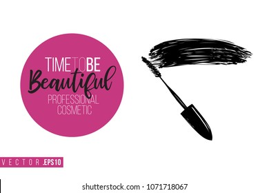 Contrast mascara wand with text label: time to be beautiful. Fashion banner for makeup salon, beauty store. Promo background for makeup artist, beauty stylist, fashion blog. Cosmetic concept.