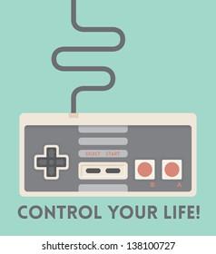 Control your life! Vintage game joystick. Motivation concept.