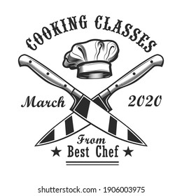 Cooking classes invitation card design. Monochrome element with chiefs cap, crossed knives vector illustration with text. Workshop and course from chef concept for stamps and emblems templates