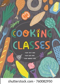 Cooking classes poster or cover design with hand drawn lettering and food ingredients vector illustrations. Im modern naive design and flat lay composition.