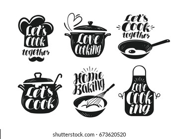 Cooking, cookery, cuisine label set. Cook, chef, kitchen utensils icon or logo. Handwritten lettering, calligraphy vector illustration