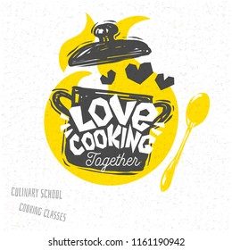 Cooking school, culinary classes, studio, logo, utensils, spoon, pot, Love cooking. Lettering, calligraphy logo, sketch style, hearts. Hand drawn vector illustration.