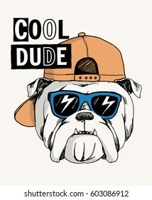 Cool Bulldog illustration with cool slogan for t-shirt and other uses.