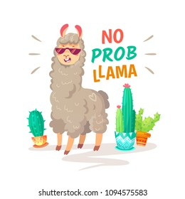 Cool cartoon doodle alpaca lettering quote with No prob llama. Funny wildlife animal on cactus background, lama quotes vector concept illustration