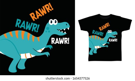 Cool dinosaur rawr design vector illustration ready for print on t-shirt, apparel, poster and other uses.