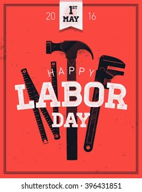 Cool grungy Labor day, 1 of may vector poster, banner or flyer template with letterpress noise effect lettering featuring retro hand tools. Labor day greeting grungy background, rubber stamp effect