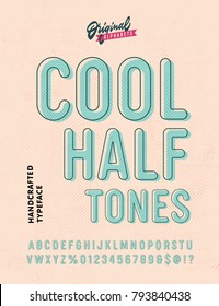 'Cool Halftones' Vintage Sans Serif Alphabet with Offset Printing Effect. Retro Textured Typeface. Vector Illustration.