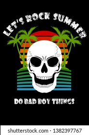 Cool Hello Summer Lets Rock Summer Do Bad Boy Things