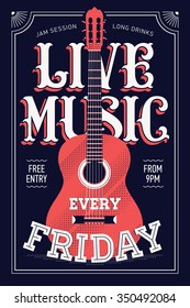 Cool Live Music Every Friday vector poster template in retro style. Ideal for printable concert promotion in clubs, bars, pubs and public places | Music themed wall art with cool lettering and guitar