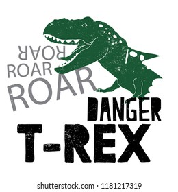 Cool print with a dinosaur and a slogan. T Rex, Danger. For print,  clothes, t shirt, child or web. Creative  original design