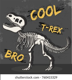 cool t-rex dinosaur skeleton illustration, vector, typography