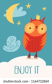 Cool vector card or poster with an owl and Enjoy it text