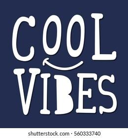Cool vibes typography, tee shirt graphics, vectors