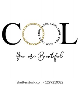 cool,you are beautiful,for t-shirt slogan