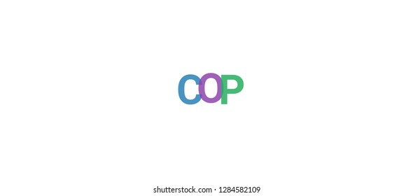"""Cop word concept. Colorful """"Cop"""" on white background. Use for cover, banner, blog."""