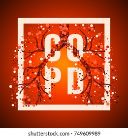 COPD awareness frame poster with lungs filled with air bubbles on red background.  Chronic obstructive pulmonary disease symbol. Medical template for clinics and centers. Vector illustration.
