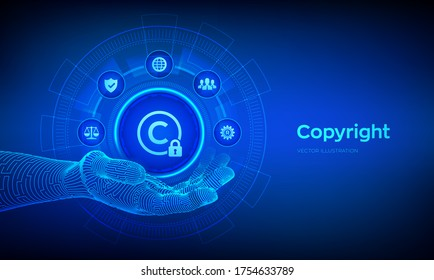 Copyright icon in robotic hand. Patents and intellectual property protection law and rights. Protect business ideas and headhunter concepts. Vector illustration.