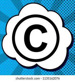 Copyright sign illustration. Vector. Black icon in bubble on blue pop-art background with rays.
