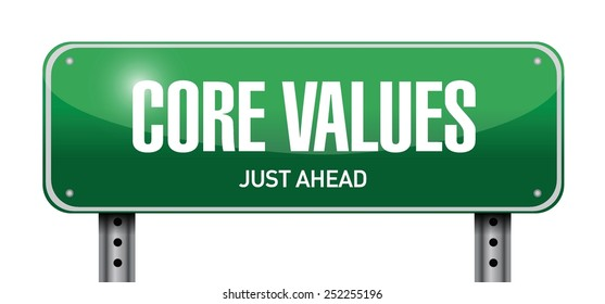 core values road sign illustration design over a white background