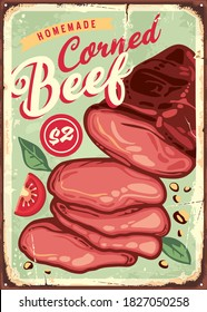 Corned beef vintage rusty metal sign design with delicious meat product and spicy ingredients. Food vector poster.