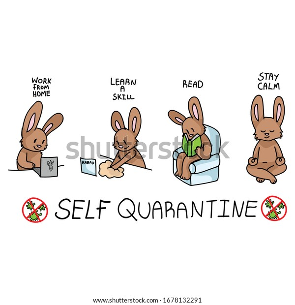 Corona virus covid 19 self quarantine cute bunny activity infographic. Self isolate support. Reading, skill, stay calm graphic. Viral isolation information. Cuation support help.