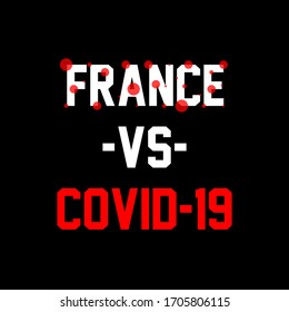 Corona virus lettering design; france vs covid-19.