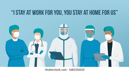 Coronavirus Covid-19 awareness campaign for social media with doctors medical team: I stay at work for you, you stay at home for us