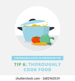 Coronavirus (COVID-19) prevention tips. Thoroughly cook your food. Don't eat raw food. Infographic flat vector illustration of pot with vegetables.