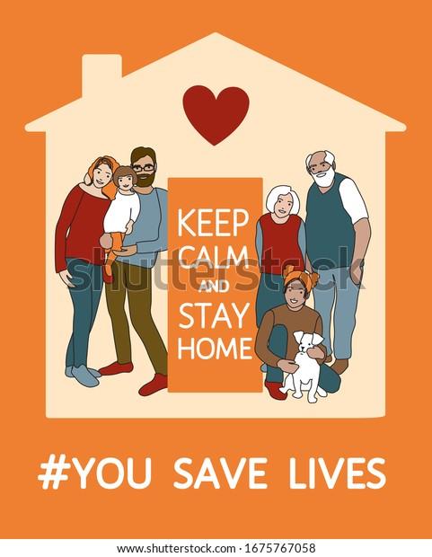 Afiche motivacional del brote de coronavirus. Familia de padres, hijos, abuelos, mascota se mantienen en calma y se quedan en casa para dejar de propagar la pandemia. Se salvan vidas - eslogan inspirador ilustrativo vectorial
