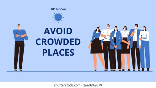 Coronavirus Precautions 2019-nCoV. The call to avoid crowded places. A young man in a medical mask stands apart from a group of people. The concept of the fight against the new virus COVID-2019