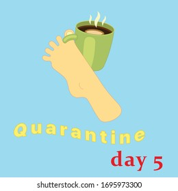 coronavirus quarantine self isolation mood vector illustration leg with a cup of coffee