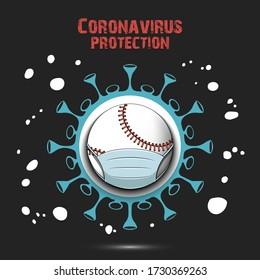 Coronavirus sign and baseball ball with a protection mask. Stop covid-19 outbreak. Caution risk disease 2019-nCoV. Cancellation of sports tournaments. Pattern design. Vector illustration