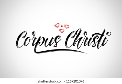 corpus christi  city text design with red heart typographic icon design suitable for touristic promotion