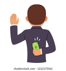 Corrupt politician raising hand in oath with bribe money behind back. Business corruption and lobbying concept vector illustration.