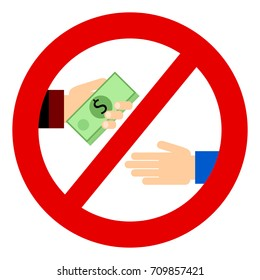 Corruption. Businessman gives a bribe. Corrupt practices. Vector illustration. Red prohibition sign?